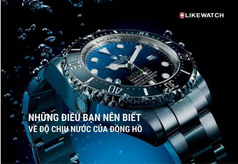 dong-ho-deo-tay-chong-nuoc-va-nhung-dieu-ban-nen-biet-2